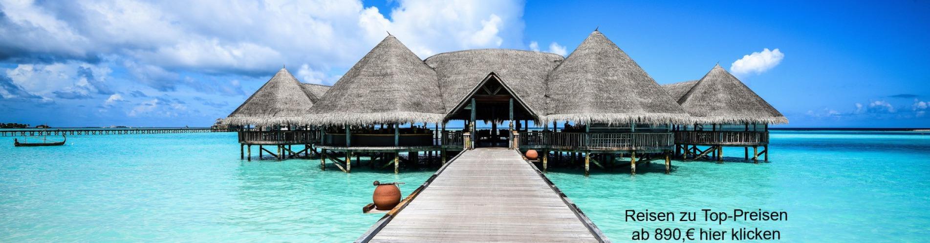 Traum Urlaubsreisen Top-Angebote Last-Minute Frühbucher alles inclusive ab-in-den-Urlaub  urlaub zu günstigen preisen Reisen